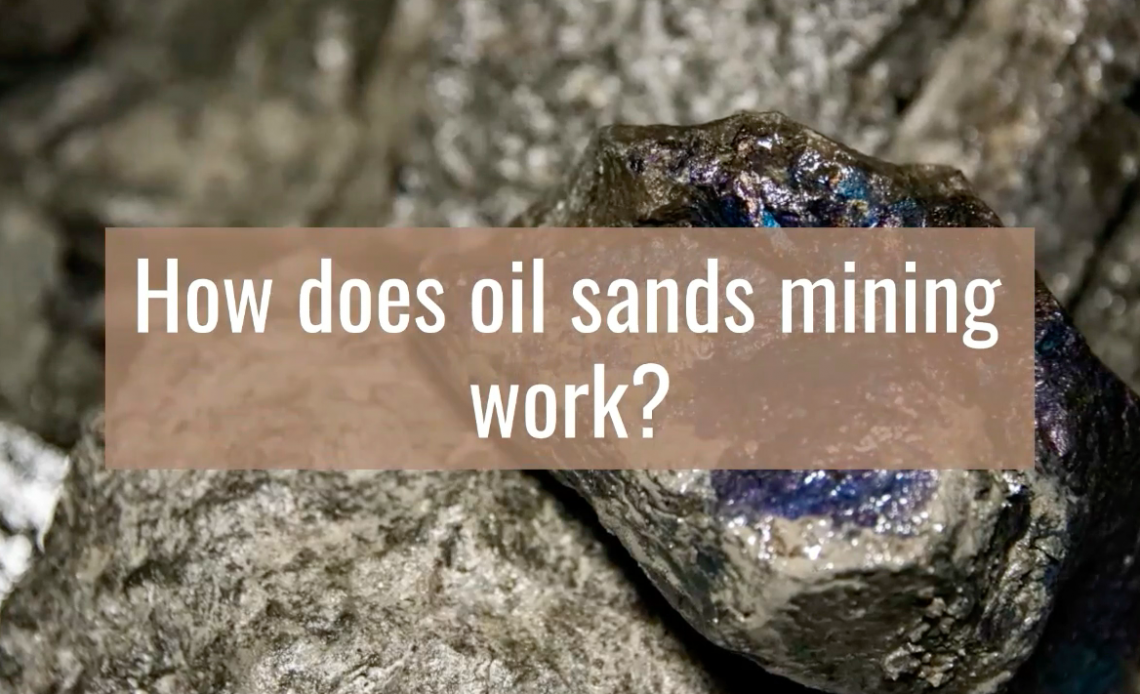 oil sands mining short video